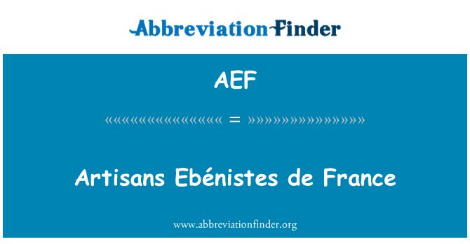 AEF: Käsitööliste Ebénistes de France