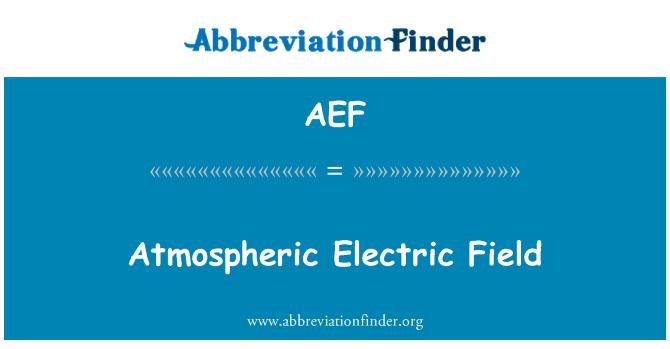 AEF: Atmosferdeki elektrik alanı