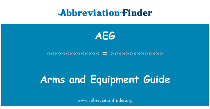 AEG: Arms and Equipment Guide