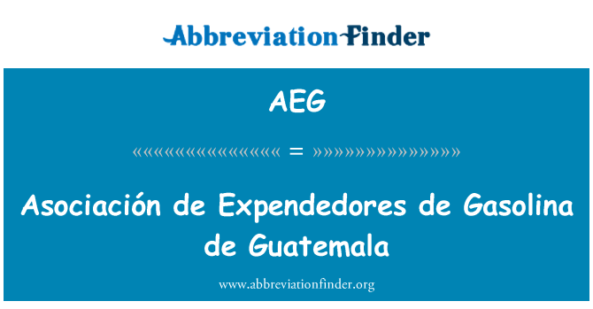 AEG: Asociación de Expendedores de Gasolina de Guatemala