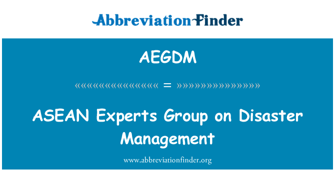 AEGDM: ASEAN Experts Group on Disaster Management