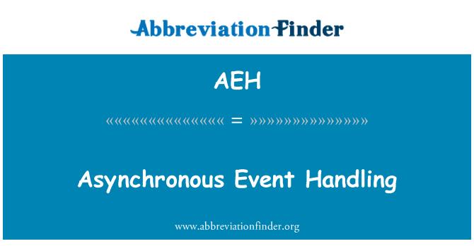 AEH: Asynchronous Event Handling