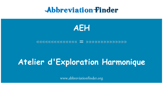 AEH: Atelier d'Exploration Harmonique