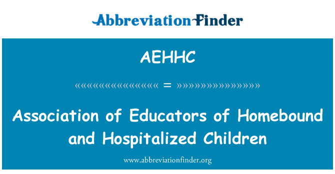 AEHHC: Association of Educators of Homebound and Hospitalized Children