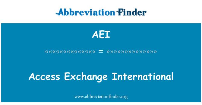 AEI: Access Exchange International