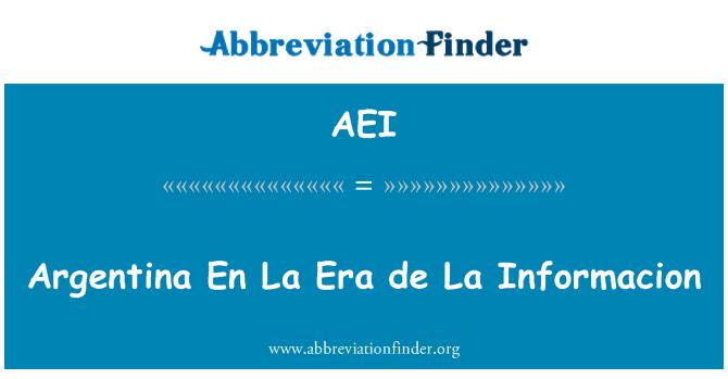 AEI: Argentina En La Era de La Informacion
