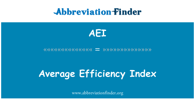 AEI: Average Efficiency Index