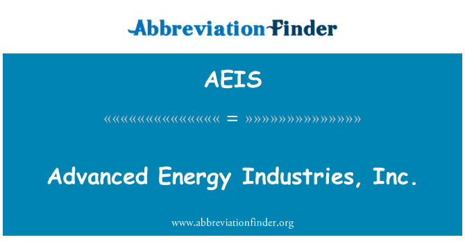 AEIS: Advanced Energy Industries, Inc.