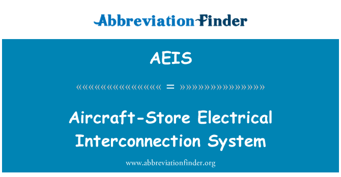 AEIS: Aircraft-Store Electrical Interconnection System