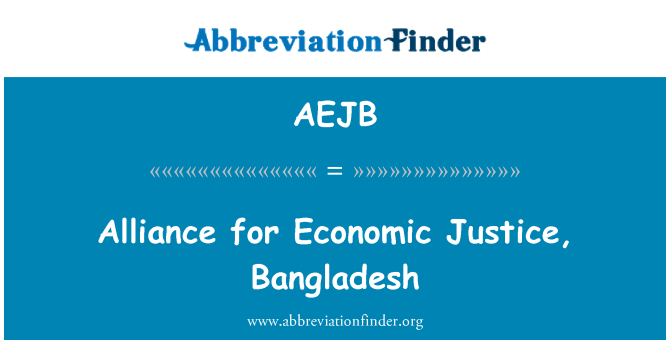 AEJB: Alliance for Economic Justice, Bangladesh