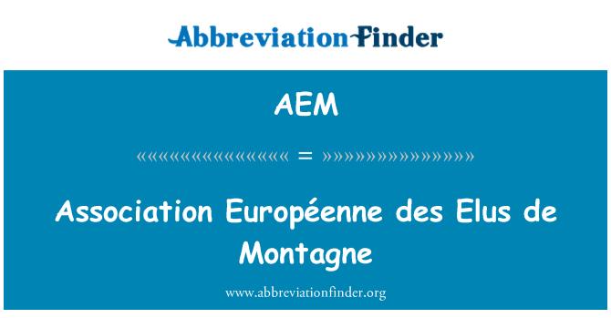 AEM: Asociación Europea de Elus de Montagne