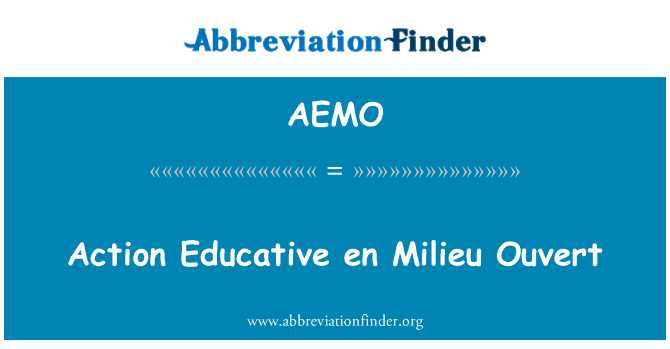 AEMO: Tindakan en mendidik Milieu Ouvert