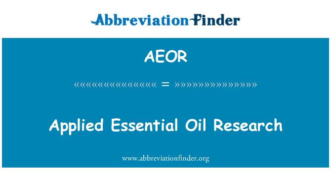 AEOR: ضروری تیل کے اطلاقی تحقیق
