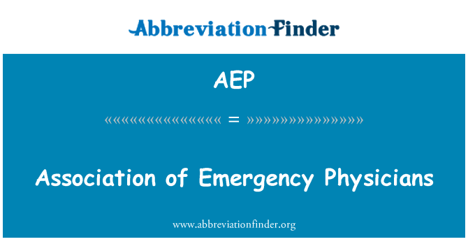 AEP: Association of Emergency Physicians