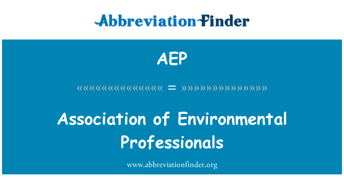 AEP: Association of Environmental Professionals