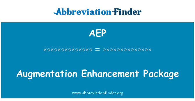 AEP: Augmentation Enhancement Package
