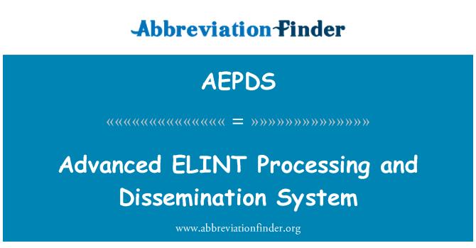 AEPDS: 先进电子情报处理和分发系统