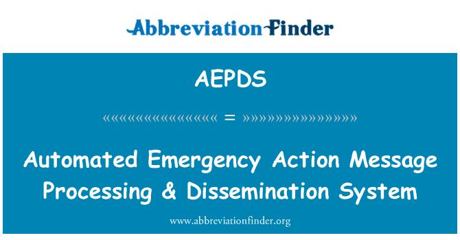 AEPDS: 自动紧急行动消息处理与传播系统