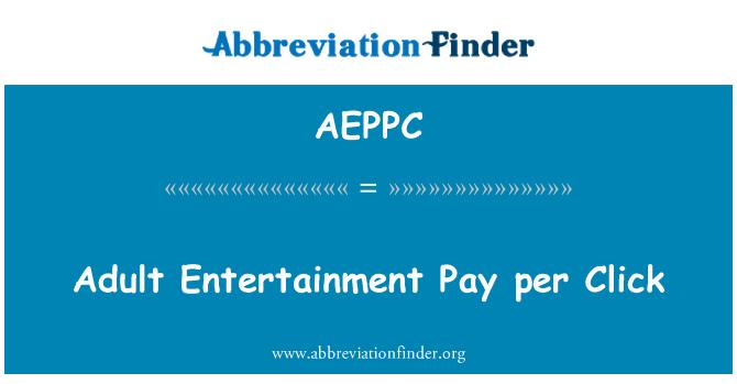AEPPC: Adult Entertainment Pay per Click