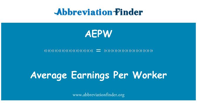 AEPW: Average Earnings Per Worker