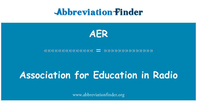 AER: Association for Education in Radio