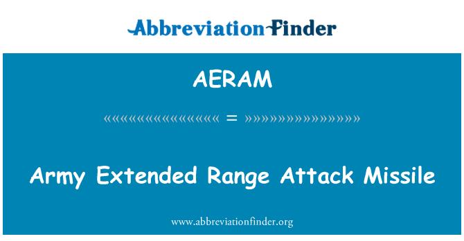 AERAM: Army Extended Range Attack Missile