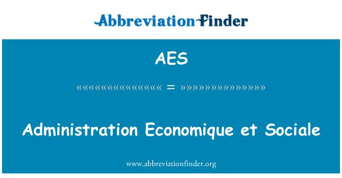 AES: Administration Economique et Sociale