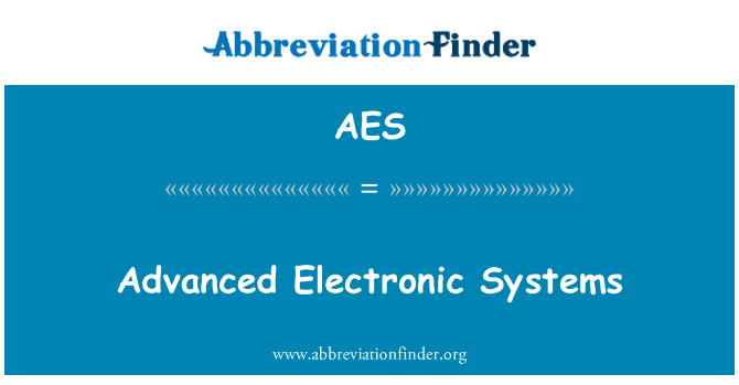 AES: Advanced Electronic Systems