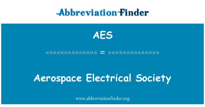 AES: Aerospace Electrical Society