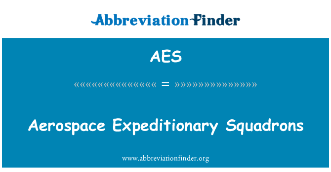 AES: Aerospace Expeditionary Squadrons