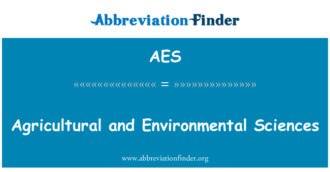 AES: Agricultural and Environmental Sciences