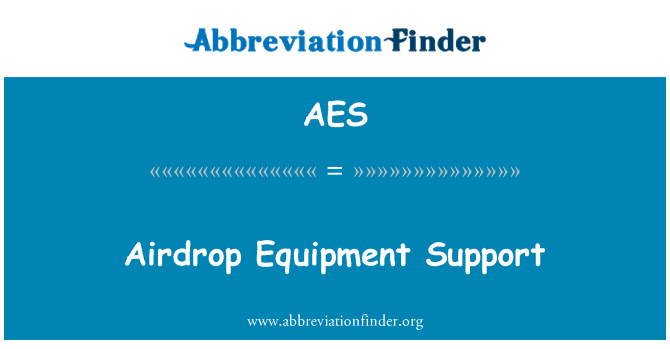 AES: Airdrop Equipment Support