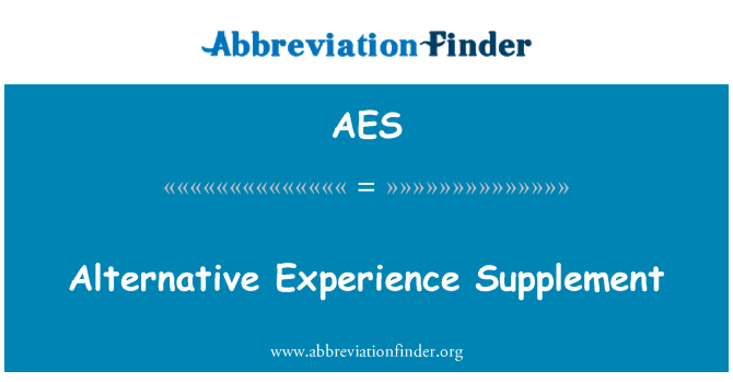 AES: Alternative Experience Supplement