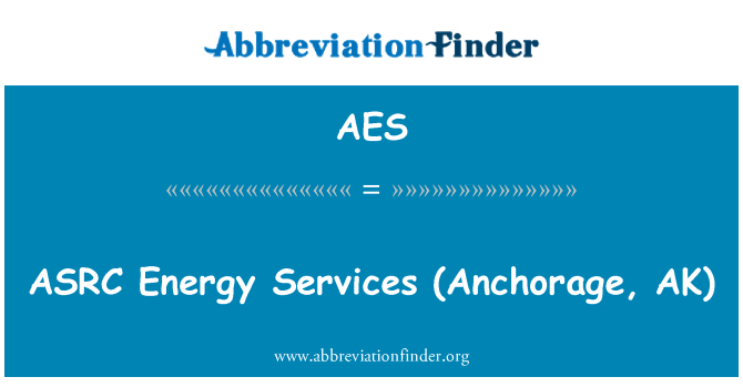 AES: ASRC   Energy Services (Anchorage, AK)