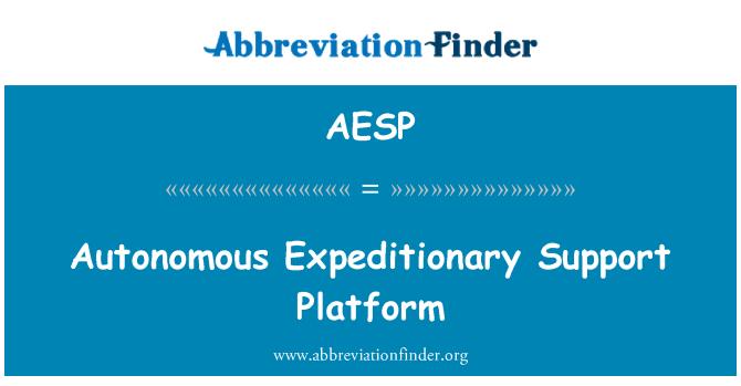 AESP: Autonomous Expeditionary Support Platform