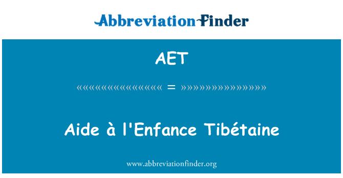 AET: Aide à l'Enfance Tibétaine