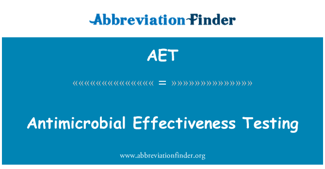AET: Antimicrobial Effectiveness Testing