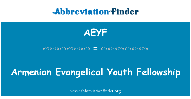 AEYF: Armenian Evangelical Youth Fellowship