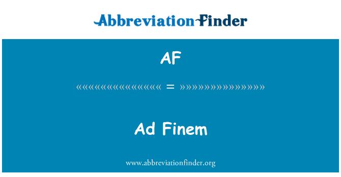 AF: Ad Finem