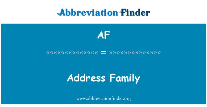 AF: Семейство адреси