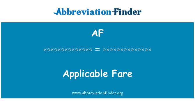 AF: Applicable Fare