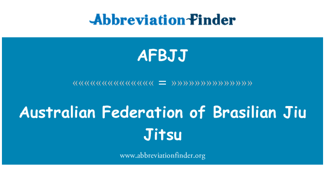 AFBJJ: Australian Federation of Brasilian Jiu Jitsu