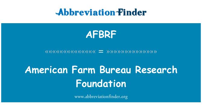 AFBRF: American Farm Bureau Research Foundation