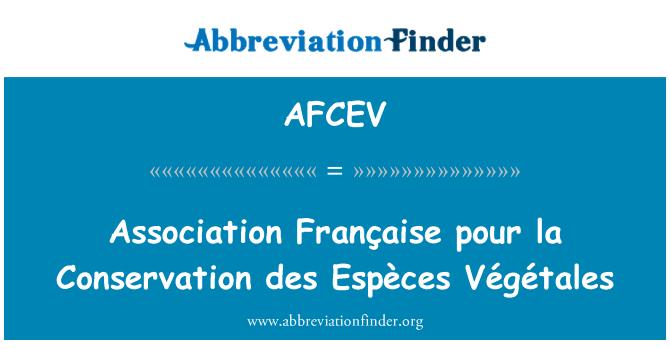 AFCEV: Association Française pour la Conservation des Espèces Végétales