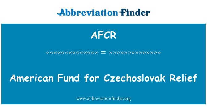 AFCR: Fondo para el alivio del checoslovaco