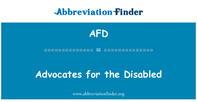 AFD: Advocates for the Disabled