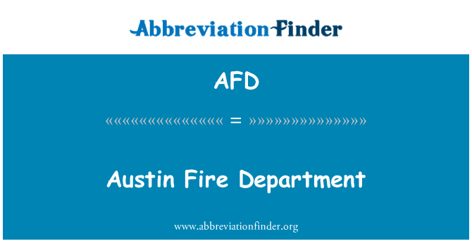 AFD: Austin Fire Department