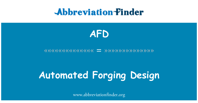 AFD: Automated Forging Design