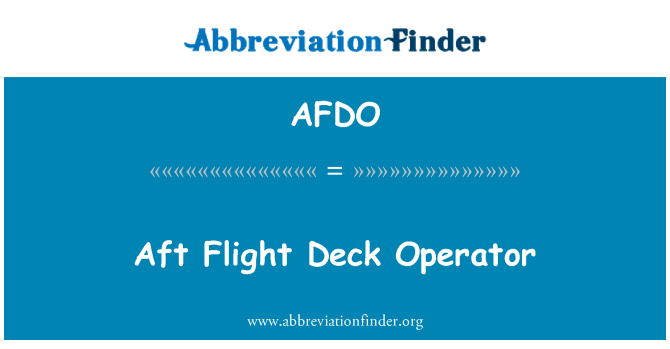 AFDO: Aft Flight Deck Operator