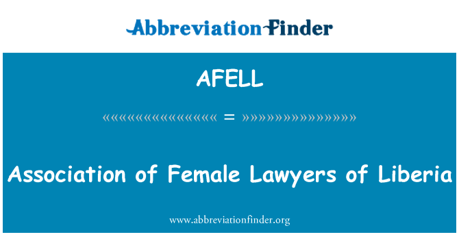 AFELL: Association of Female Lawyers of Liberia